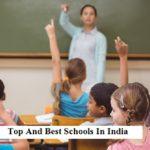 Top And Best Schools In India