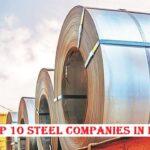 List of Top 10 Steel Companies in India