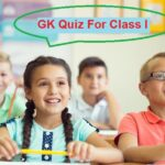 GK Quiz Questions and Answers For Class I