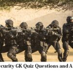 National Security GK Quiz Questions and Answers